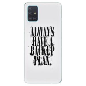 Odolné silikónové puzdro iSaprio - Backup Plan - Samsung Galaxy A51