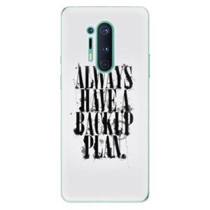 Odolné silikónové puzdro iSaprio - Backup Plan - OnePlus 8 Pro