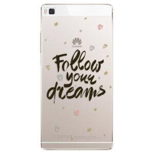 Plastové puzdro iSaprio - Follow Your Dreams - black - Huawei Ascend P8