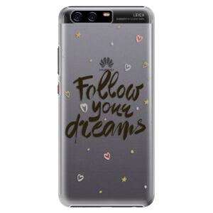 Plastové puzdro iSaprio - Follow Your Dreams - black - Huawei P10 Plus