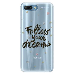 Silikónové puzdro iSaprio - Follow Your Dreams - black - Huawei Honor 10