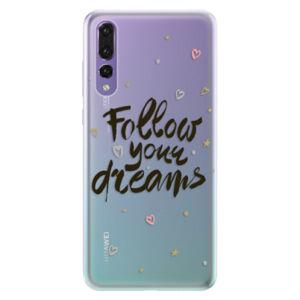 Silikónové puzdro iSaprio - Follow Your Dreams - black - Huawei P20 Pro