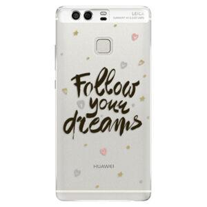 Silikónové puzdro iSaprio - Follow Your Dreams - black - Huawei P9