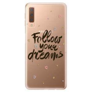 Odolné silikónové puzdro iSaprio - Follow Your Dreams - black - Samsung Galaxy A7 (2018)
