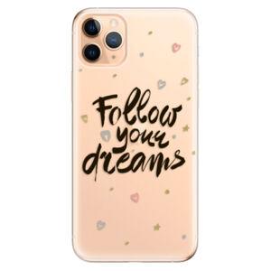 Odolné silikónové puzdro iSaprio - Follow Your Dreams - black - iPhone 11 Pro Max