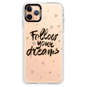 Silikónové puzdro Bumper iSaprio - Follow Your Dreams - black - iPhone 11 Pro Max