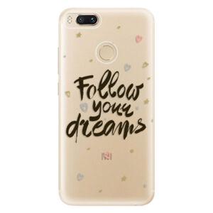 Odolné silikónové puzdro iSaprio - Follow Your Dreams - black - Xiaomi Mi A1