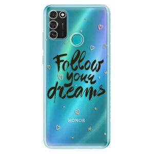 Odolné silikónové puzdro iSaprio - Follow Your Dreams - black - Honor 9A