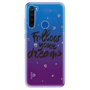 Odolné silikónové puzdro iSaprio - Follow Your Dreams - black - Xiaomi Redmi Note 8T