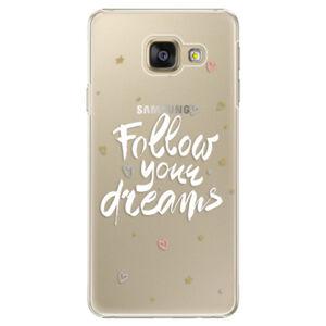 Plastové puzdro iSaprio - Follow Your Dreams - white - Samsung Galaxy A3 2016