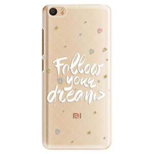Plastové puzdro iSaprio - Follow Your Dreams - white - Xiaomi Mi5