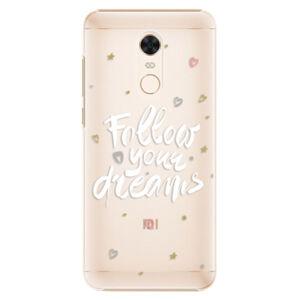 Plastové puzdro iSaprio - Follow Your Dreams - white - Xiaomi Redmi 5 Plus