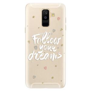 Silikónové puzdro iSaprio - Follow Your Dreams - white - Samsung Galaxy A6+