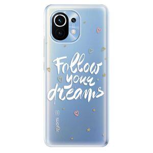 Odolné silikónové puzdro iSaprio - Follow Your Dreams - white - Xiaomi Mi 11