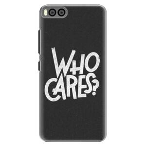 Plastové puzdro iSaprio - Who Cares - Xiaomi Mi6