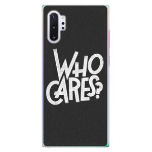 Plastové puzdro iSaprio - Who Cares - Samsung Galaxy Note 10+