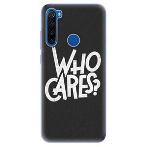 Odolné silikónové puzdro iSaprio - Who Cares - Xiaomi Redmi Note 8T