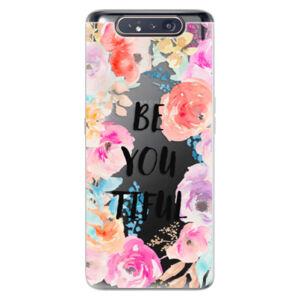 Odolné silikónové puzdro iSaprio - BeYouTiful - Samsung Galaxy A80