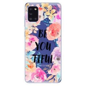 Odolné silikónové puzdro iSaprio - BeYouTiful - Samsung Galaxy A31