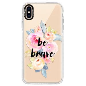 Silikónové púzdro Bumper iSaprio - Be Brave - iPhone XS Max