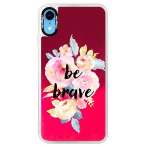 Neónové púzdro Pink iSaprio - Be Brave - iPhone XR