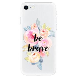 Plastové puzdro iSaprio - Be Brave - iPhone SE 2020