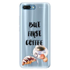 Silikónové puzdro iSaprio - First Coffee - Huawei Honor 10
