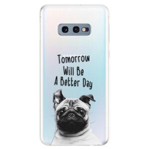 Odolné silikonové pouzdro iSaprio - Better Day 01 - Samsung Galaxy S10e