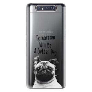 Odolné silikónové puzdro iSaprio - Better Day 01 - Samsung Galaxy A80