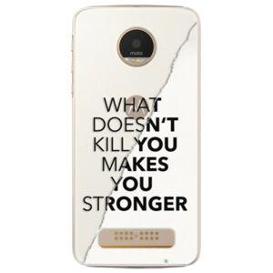 Plastové puzdro iSaprio - Makes You Stronger - Lenovo Moto Z Play