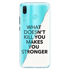 Plastové puzdro iSaprio - Makes You Stronger - Huawei Nova 3