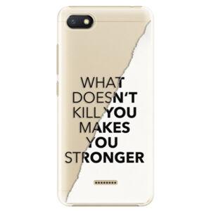 Plastové puzdro iSaprio - Makes You Stronger - Xiaomi Redmi 6A