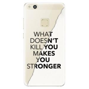 Silikónové puzdro iSaprio - Makes You Stronger - Huawei P10 Lite