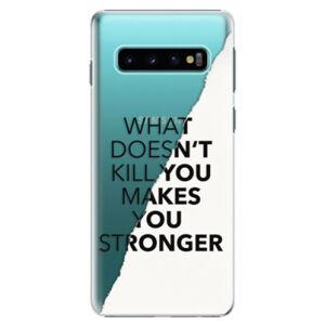 Plastové puzdro iSaprio - Makes You Stronger - Samsung Galaxy S10