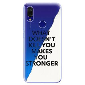 Odolné silikonové pouzdro iSaprio - Makes You Stronger - Xiaomi Redmi 7