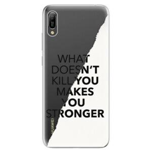 Odolné silikonové pouzdro iSaprio - Makes You Stronger - Huawei Y6 2019