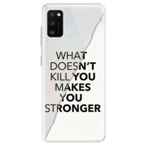 Plastové puzdro iSaprio - Makes You Stronger - Samsung Galaxy A41