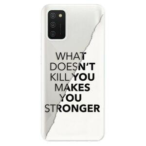 Odolné silikónové puzdro iSaprio - Makes You Stronger - Samsung Galaxy A02s