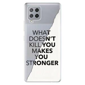 Odolné silikónové puzdro iSaprio - Makes You Stronger - Samsung Galaxy A42