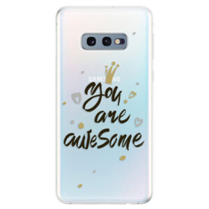 Odolné silikonové pouzdro iSaprio - You Are Awesome - black - Samsung Galaxy S10e